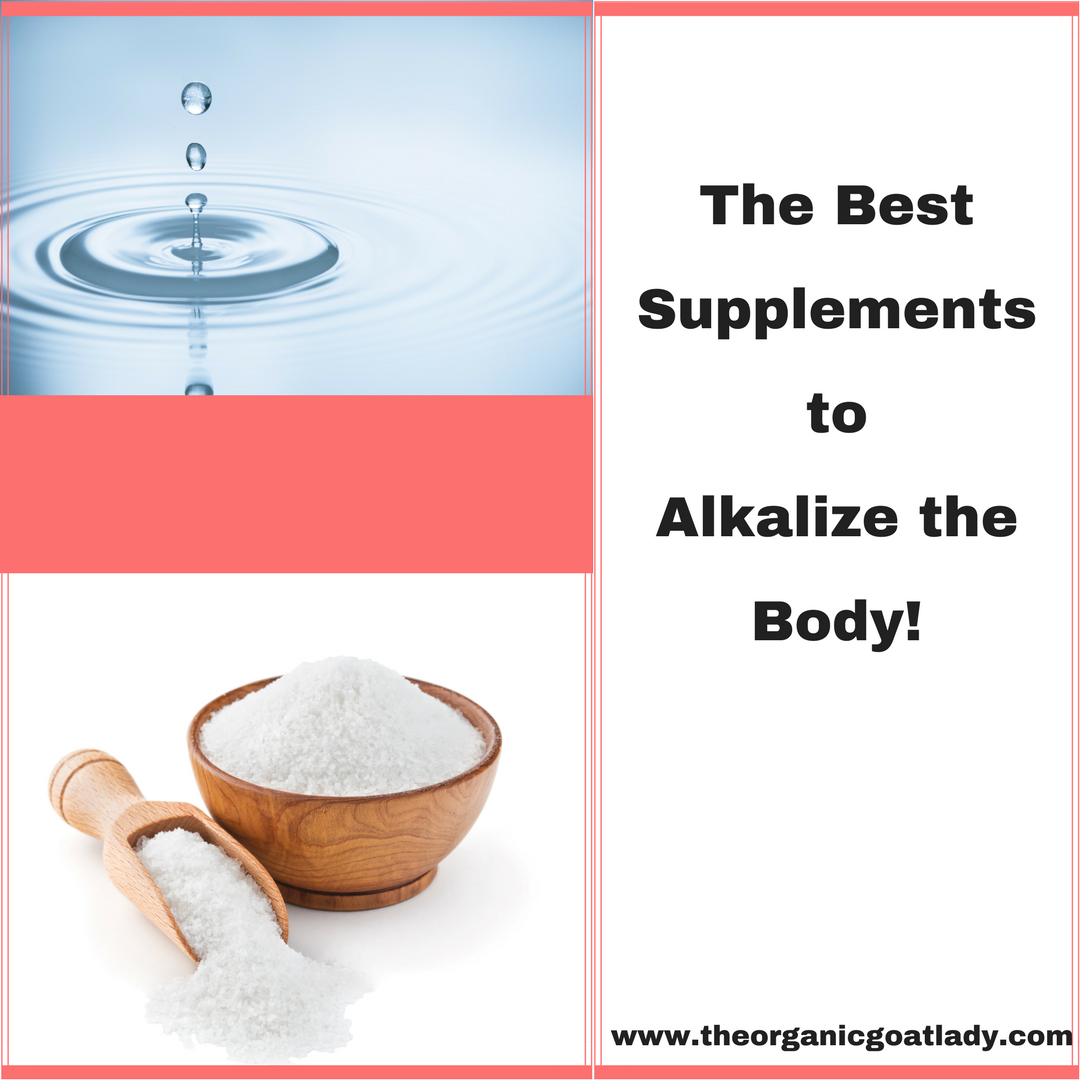 The Best Supplements to Alkalize the Body!