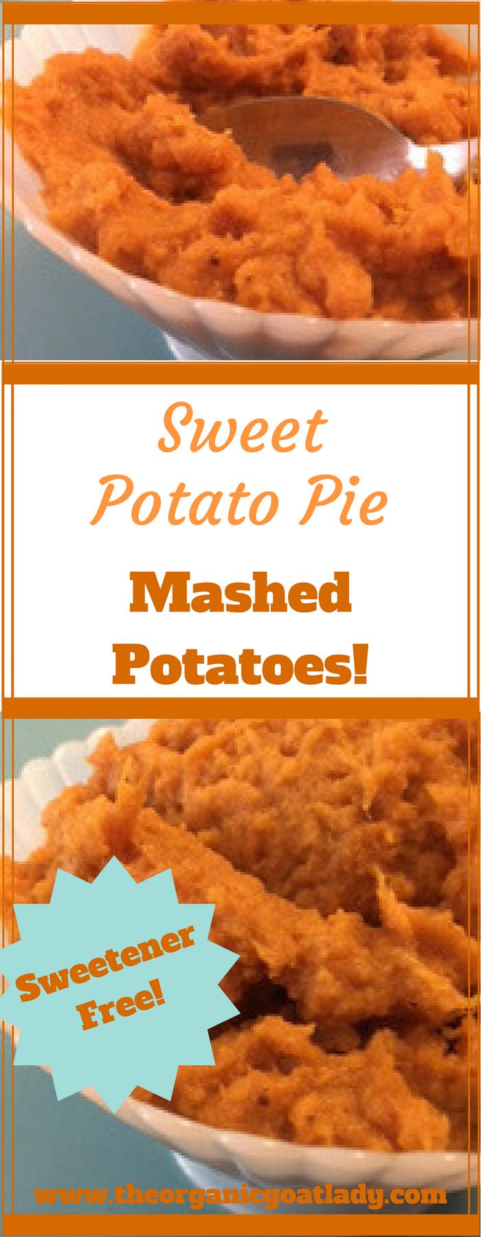 Sweet Potato Pie Mashed Potatoes!