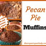 Pecan Pie Muffins!