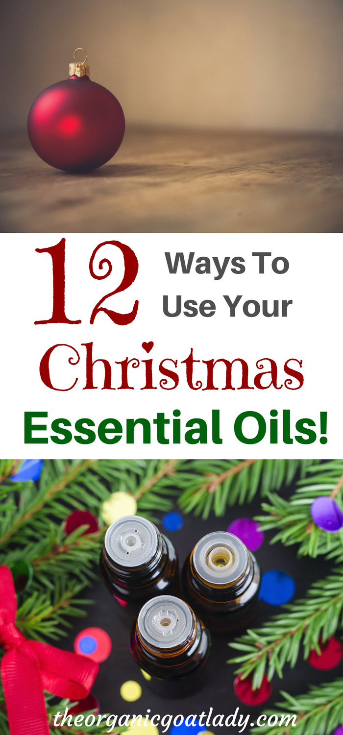 12 Ways To Use Your Christmas Essential Oils!