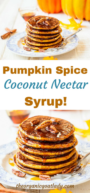 Pumpkin Spice Coconut Nectar Syrup!