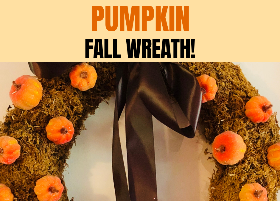 How To Make a Fall Wreath With Pumpkins!