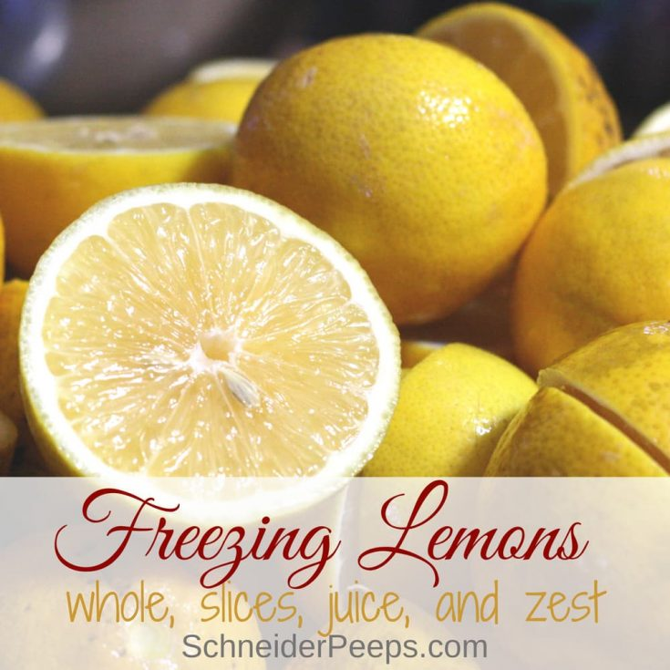 Freezing Lemons and Using Frozen Lemons - whole, slices, juice, and zest