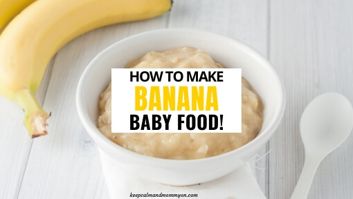 How to Make and Freeze Banana Baby Food (aka Puree)